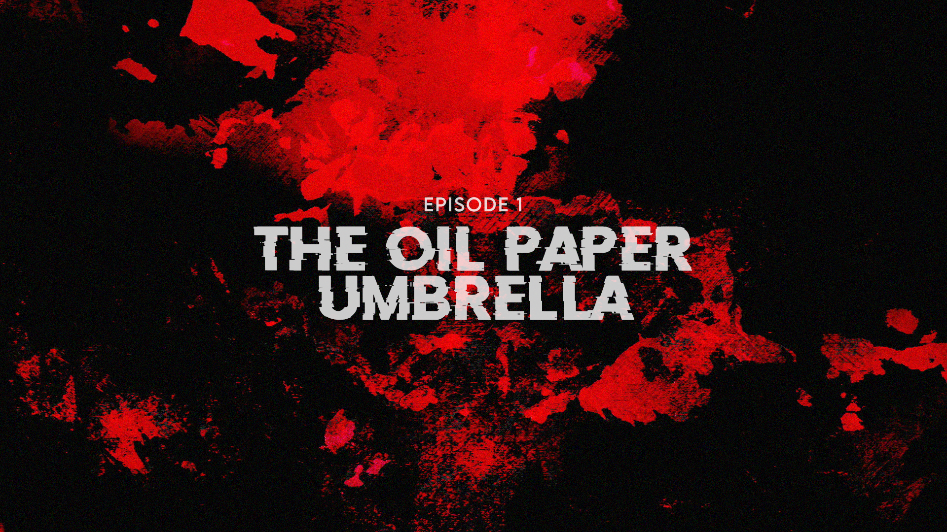 iGo Live - WITCHING HOUR - EP1 - THE OIL PAPER UMBRELLA
